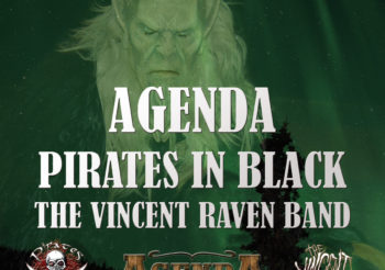 live: Pirates in Black, The Vincent Raven Band, Agenda