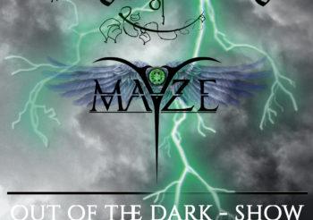 live: Diversity of Darkness, Mayze